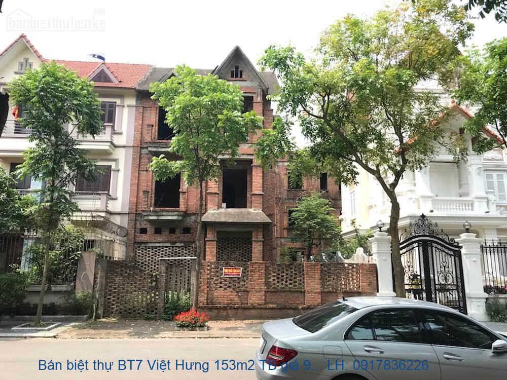 Bán biệt thự BT7 Việt Hưng 153m2 TN giá 9,5tỷ