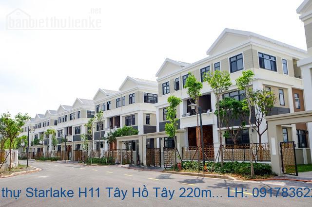 Bán biệt thự Starlake H11 Tây Hồ Tây 220m2 hướng Nam giá 35,2tỷ