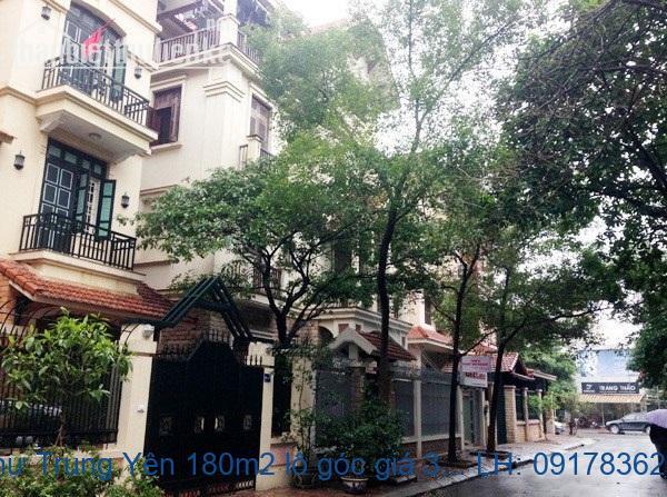 Bán biệt thự Trung Yên 180m2 lô góc giá 35tỷ
