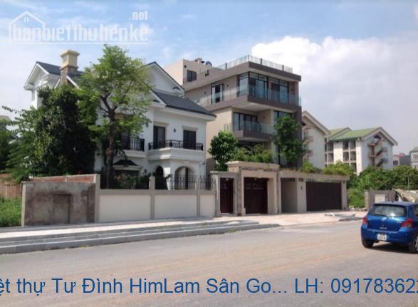 Bán đất biệt thự Tư Đình HimLam Sân Golf Long Biên 420m2 ĐN