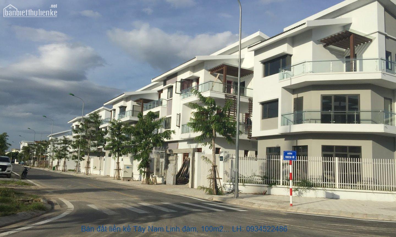 Bán đất liền kề Tây Nam Linh đàm, 100m2, đường 30m2, giá 84tr/m2