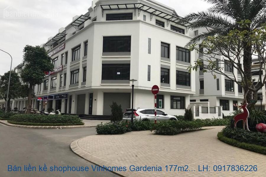 Bán liền kề shophouse Vinhomes Gardenia 177m2 lô góc giá 27tỷ