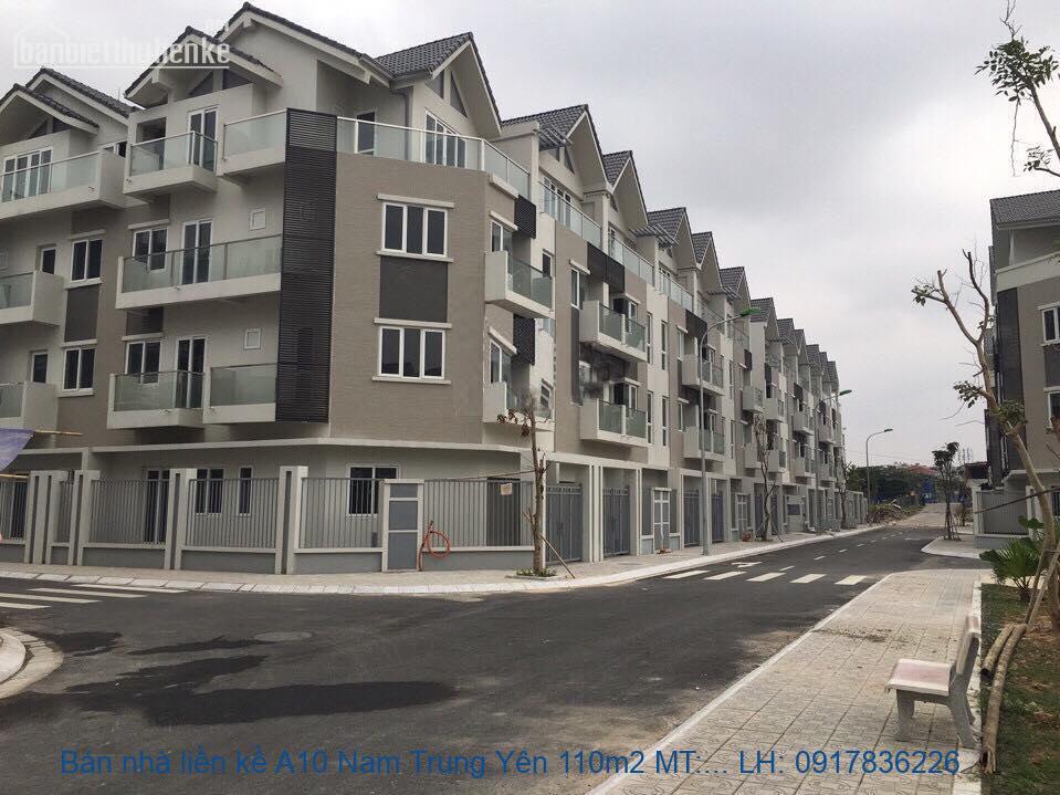 Bán nhà liền kề A10 Nam Trung Yên 110m2 MT:8m lô góc giá 32tỷ