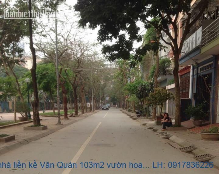 Bán nhà liền kề Văn Quán 103m2 vườn hoa giá 8,5tỷ