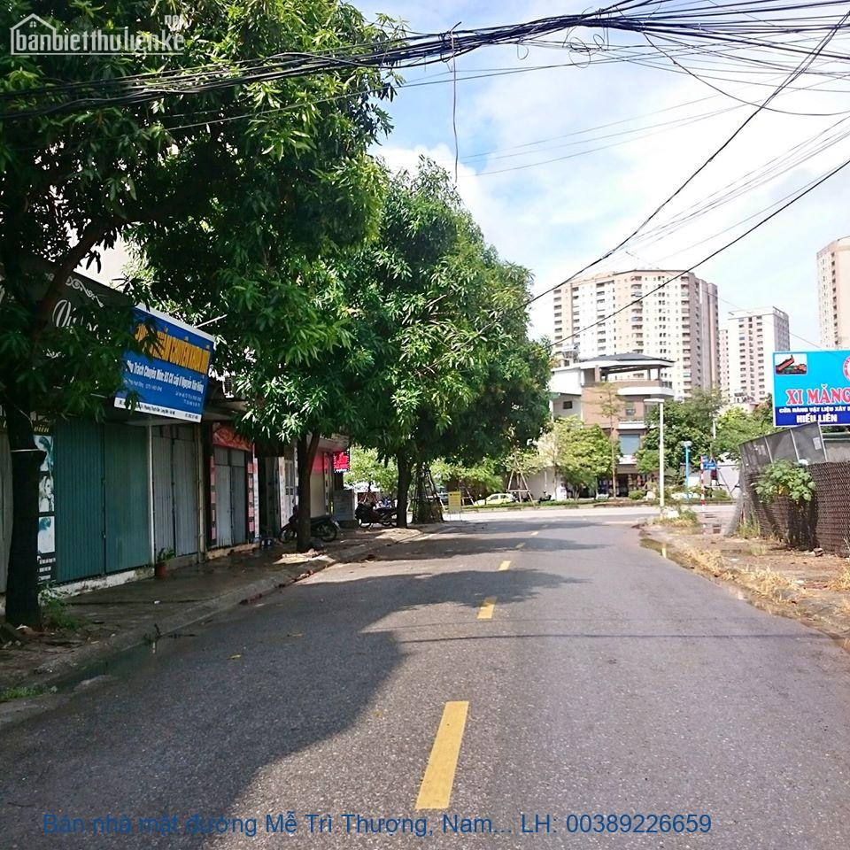 Bán nhà mặt đường Mễ Trì Thượng, Nam Từ Liêm 77 m2 đb giá 18tỷ