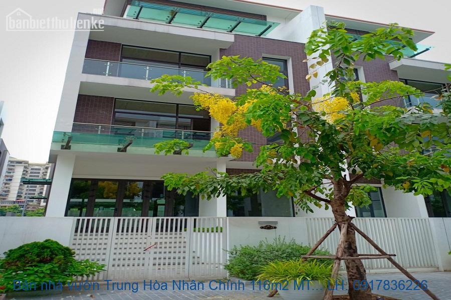 Bán nhà vườn Trung Hòa Nhân Chính 116m2 MT:6m giá 22tỷ