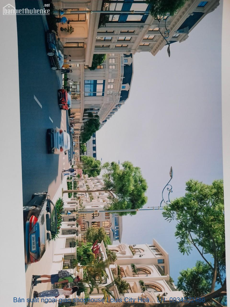 Bán suất ngoại giao shophouse Louis City Hoàng Mai vị trí đẹp giá rẻ