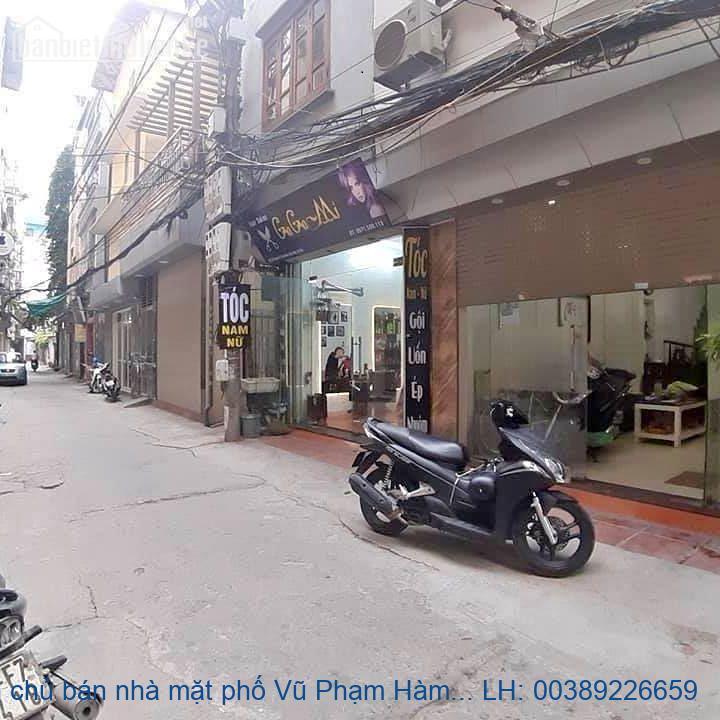 Chính chủ bán nhà mặt phố Vũ Phạm Hàm, Cầu Giấy 110m2 giá 39 tỷ